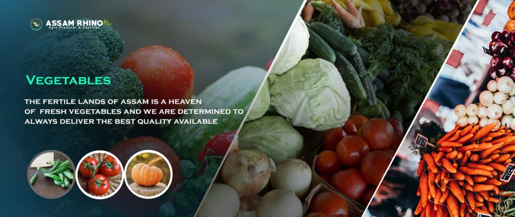 Assam Vegetables | Assam Agricultural Products Exports
